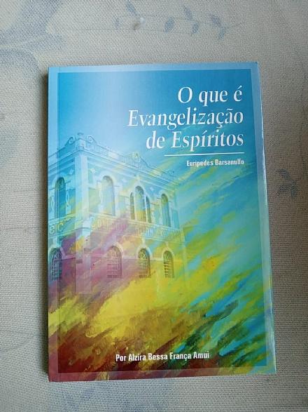 Livro: O Que é Evangelização de Espiritos