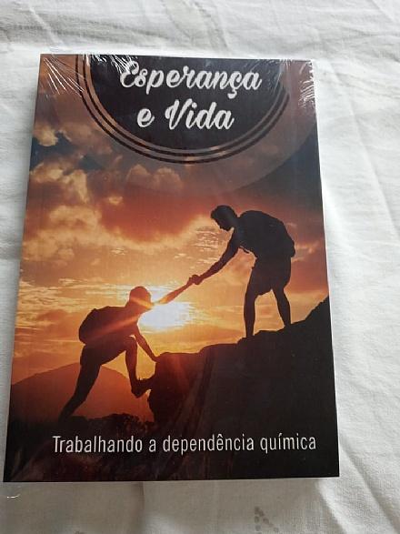 Livro: Esperança e Vida - Trabalhando a Dependência Química