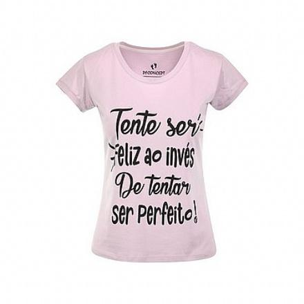 Camiseta Feminina Tente Ser Feliz - Gola Canoa